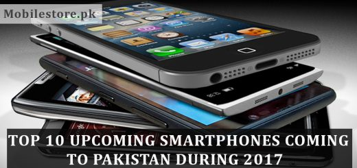 top-10-smartphones-coming-to-pakistan-during-2017